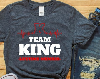 23e896bd Team King Lifetime Member T Shirt For Men Women King Team Shirt Unisex Team  King Shirt