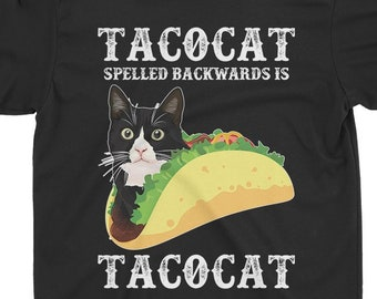39edddf4ec Taco cat Funny Shirt Gift For Taco Lover, Cat Lover Mexican Food Lover Shirt  On Holiday, Party Day