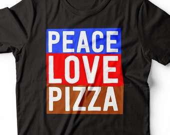 54d078f2a Peace Love Pizza Cravings Funny Shirt Gift For Food Pizza Lovers
