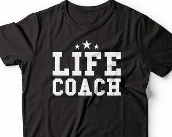 db404152f Life Coach Funny Coach T-Shirt
