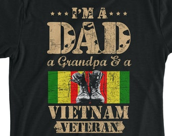 8357832737 Im A Dad A Grandpa And A Viet Nam Veteran Shirt Gift For Viet Nam Veteran  Dad Grandpa Veteran Shirt Gift For Army, Soldier