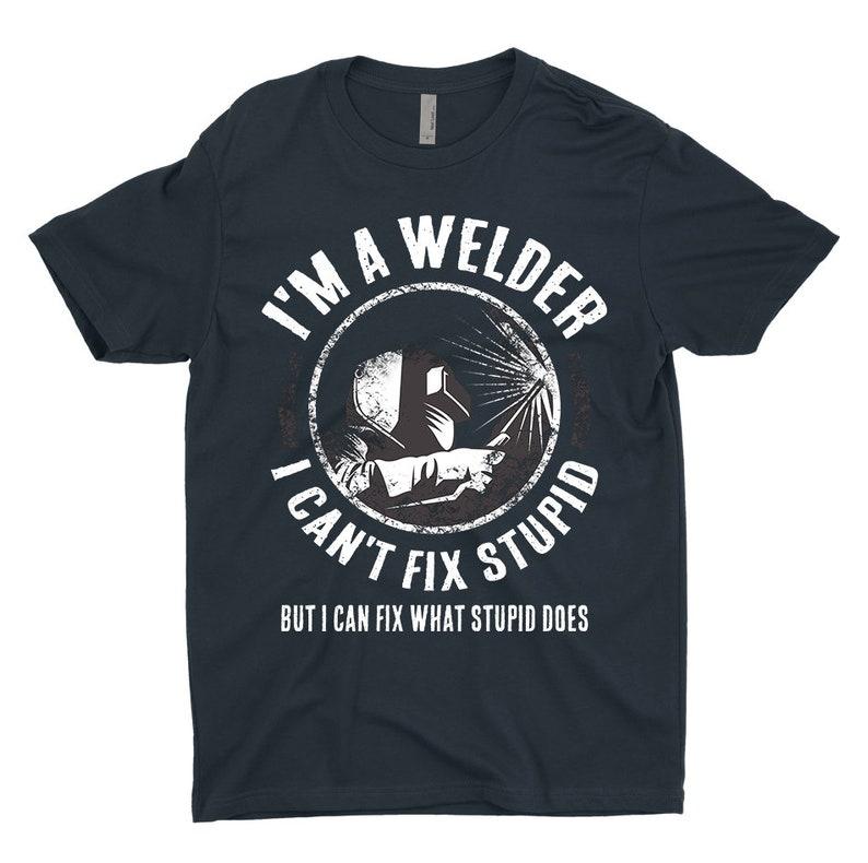 6461823b Welding T-Shirt Welder T-Shirt Gift I'm A Welder I | Etsy