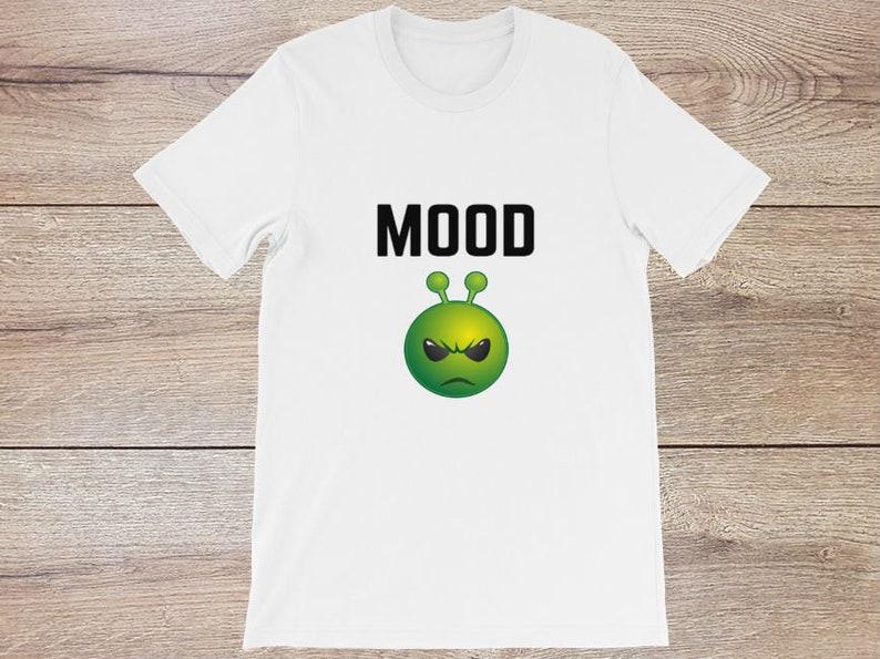 Mood  Funny Alien Emoji Graphic T-Shirt for Unisex  Cute image 0