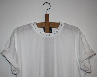 T-SHIRT HAND EMBROIDERED Detail message in your neck-all over again-neckline size m leaf clothing only one piece