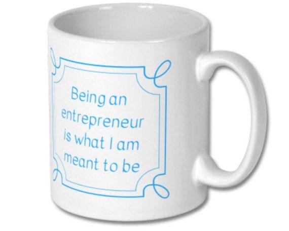 mug being an entrepreneur affirmation coffee mug tea cup