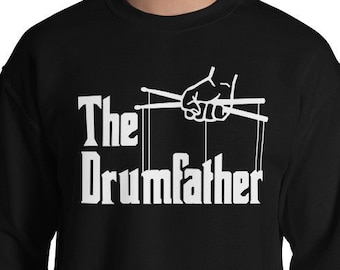 d989c9237 The Drumfather Sweatshirt - Drummer Sweater - Drums Shirt - Band Shirt -  Drum Sweatshirt- Gift for Dad - Music Shirt - Funny Fath Sweatshirt