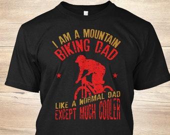6dd9fad1 I Am A Mountain Biking Dad Shirt - Mountain Bike Shirt - Funny Fathers Day  - Cycling T-Shirt - Gift For Dad - Cool Dad Shirt - Bicycle Gift