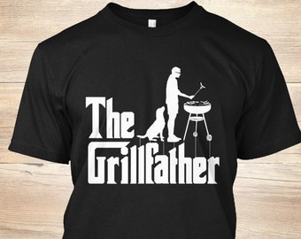 The Grillfather - BBQ Shirt  - Grilling T Shirt - Grill Shirt - Barbecue T shirt - Grill Master Shirt - Gift For Dad - Funny Fathers Day