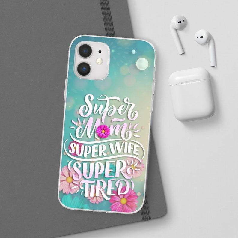Super Mom Iphone XR Pro Max Mini Xs Iphone 12 Samsung Galaxy S20 + Super Wife-  Iphone 11 Case Iphone X Case Iphone 8 Case
