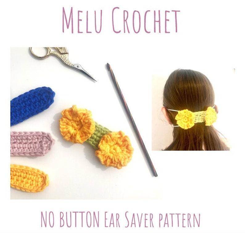 Melu Crochet NO BUTTON Ear Saver and Ear Saver/Face Mask image 0