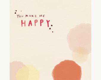 You make me happy greeting card, blank inside
