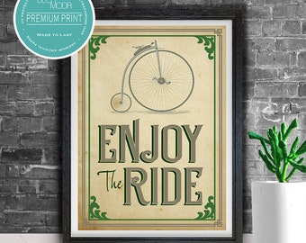 ENJOY THE RIDE Print, Bicycle Decor, Bicycle Art Print, Bicycle Sign, Enjoy the Ride, Vintage Style Bicycle Print, Gift For Cyclist