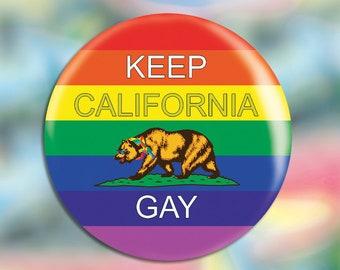 "Keep California Gay | 2.25"" Pinback Button"