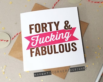 Funny Rude 40th Birthday Card Fortieth Cards Forty Fucking Awesome NC28