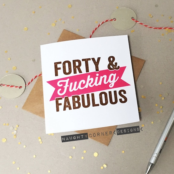 Funny Rude 40th Birthday Card Fortieth Cards