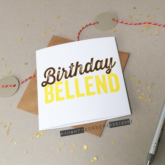 Funny Birthday Card Bellend Rude Cards
