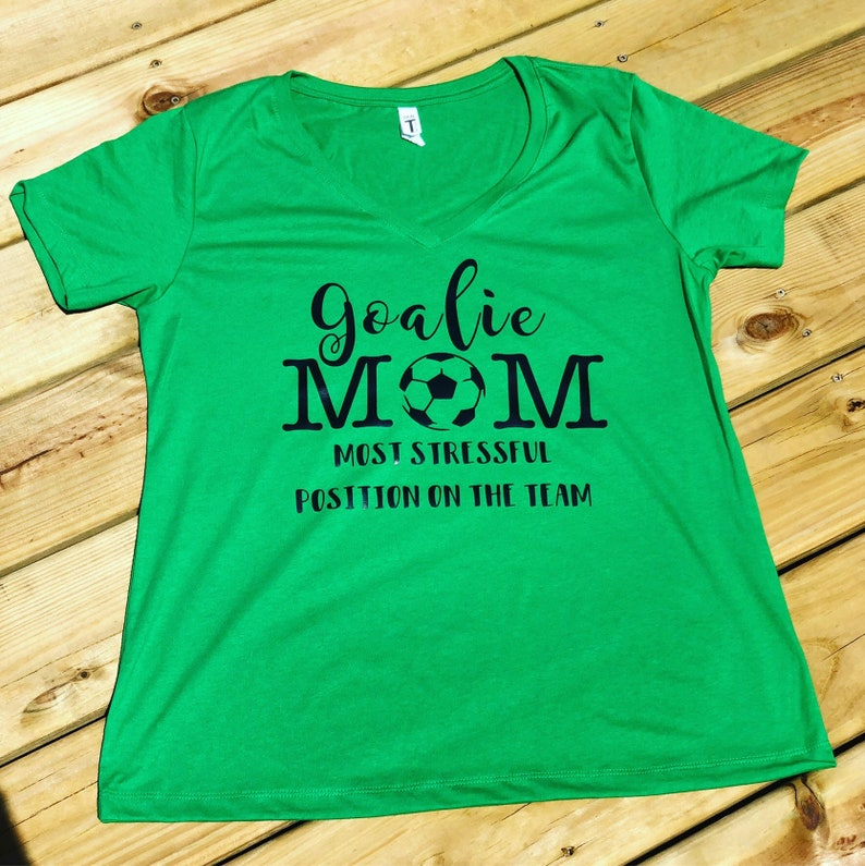 4162199b7 Goalie Mom Soccer Mom Soccer Mom Shirt Goalie Shirt Parent | Etsy