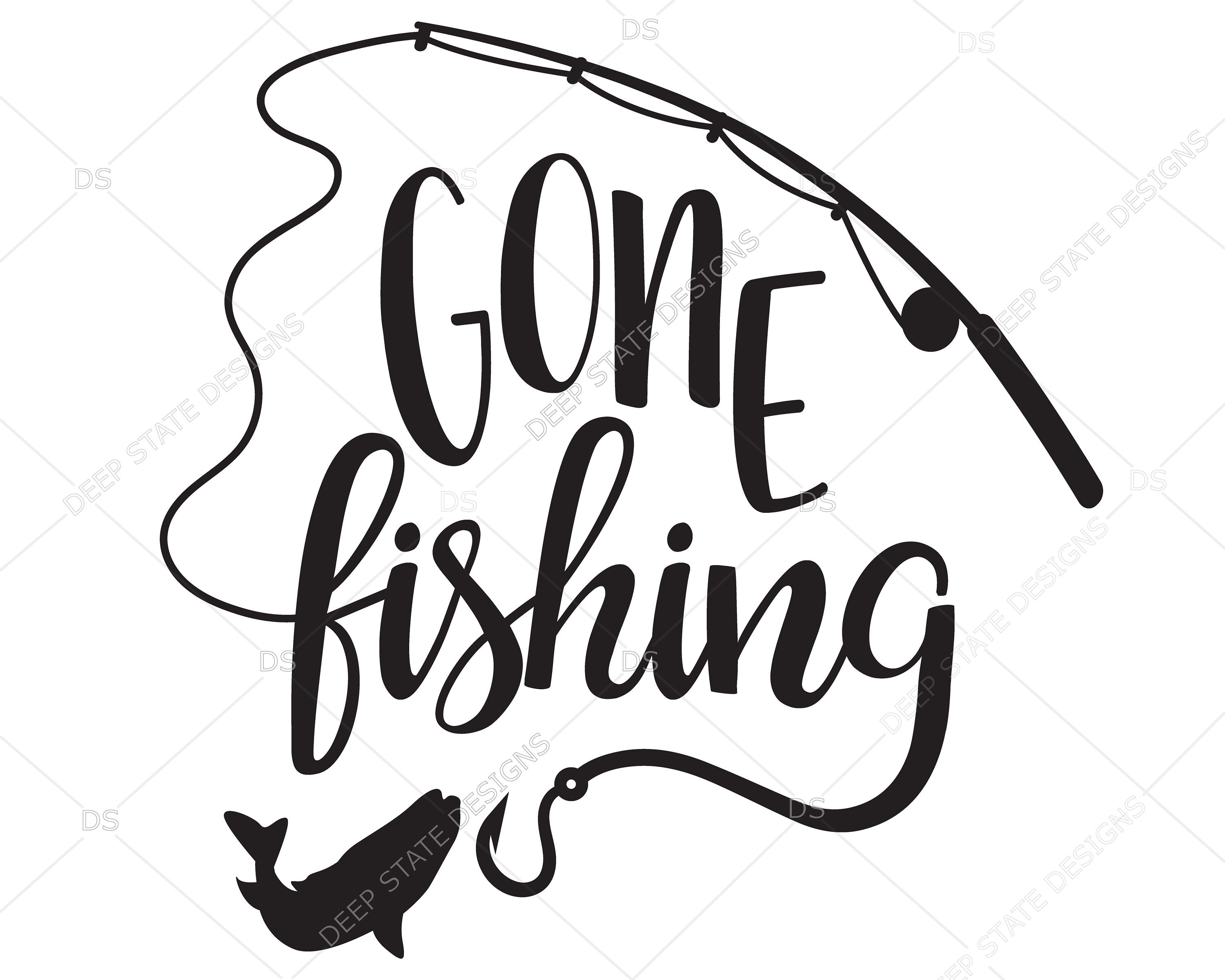 Download Gone Fishing Svg Fishing Svg Fishing Cilpart Vector For Etsy