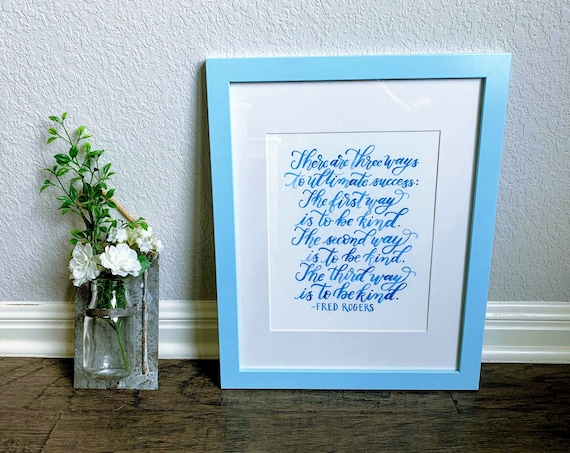 Hand Lettered Watercolor Art Fred Rogers Quote Three Ways To Etsy