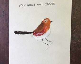 your heart will decide