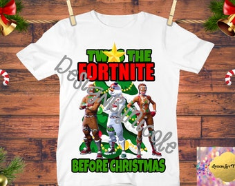 e499a01b Twas the Fortnite Before Christmas,Kids Christmas Shirt,Before Christmas  Tree Shirt, Digital, Instant Download,Fortnite Shirt, Printable