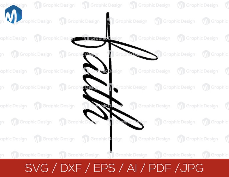Faith And Cross Svg Eps Dxf Png Pdf Svg Files For Silhouette Cameo Or Cricut Personal