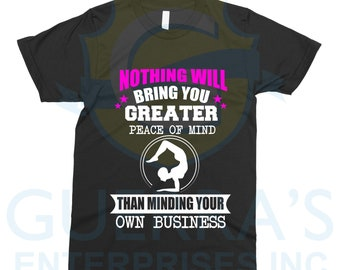 cfb60910b6e0 T-Shirt Mind your Own Business Be Peaceful Tee T Shirt Ironic Sarcasm  Sarcastic Motivational Message Funny Cool Gift Present
