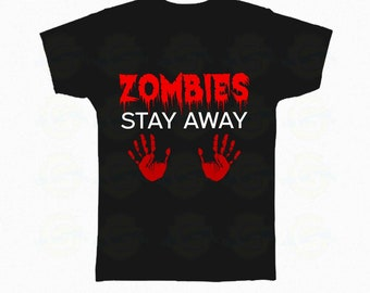 "Zombie T-Shirt Halloween ""Zombies stay away"""