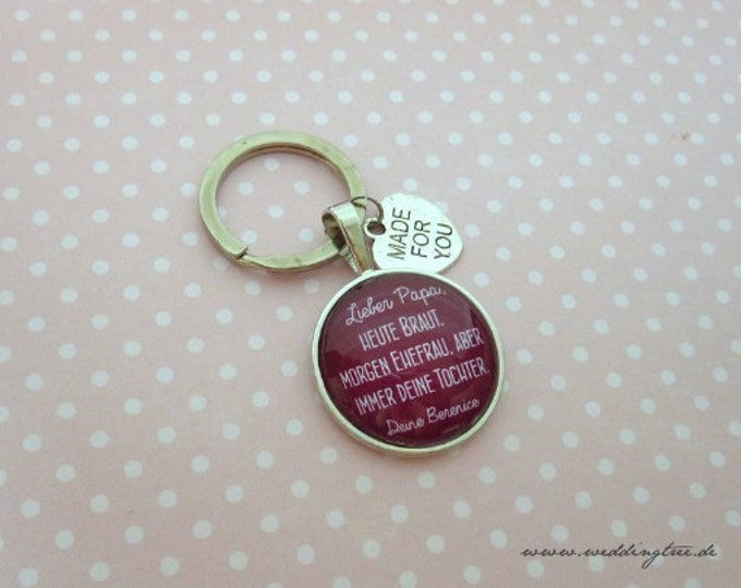 Gift Dad, Personalized Keyring, Keyring Gift to Wedding, Father, Bridal Father, Wife, Daughter, Marriage