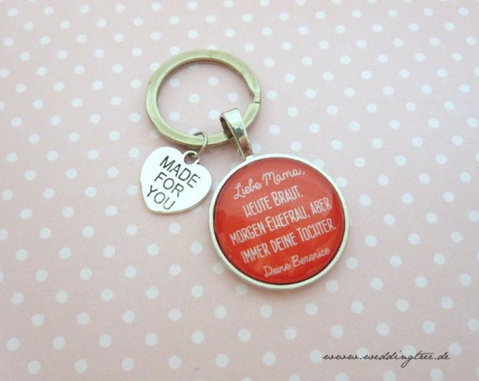Gift Mom, Personalized Keyring, Keyring Gift to Wedding, Mother, Bridal Mother, Wife, Daughter, Marriage