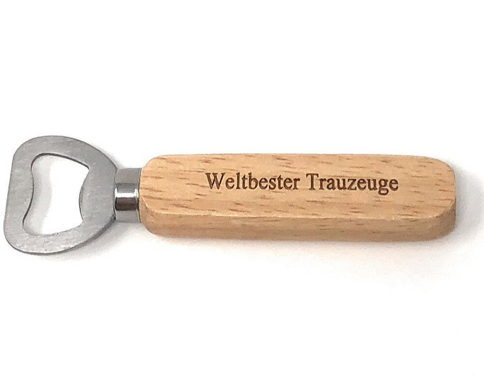 Wedding gift for the witness-bottle opener made of wood with engraving