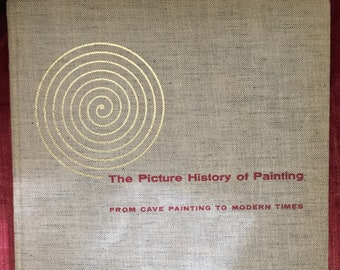 The Picture History of Painting: From Cave Painting to Modern Times