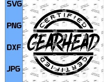 Certified Gearhead SVG, Funny Racing T-Shirt, Racing, Christmas Gift for that car lover! (Digital File Only)