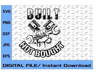 Built Not Bought, Gear head, Hotrods, Fabricator, Welder, Painter, Car Designer, SVG, EPS, DXF (Digital File Only) Take Pride In Your Ride!
