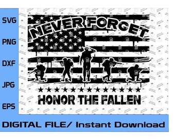 Honor the Fallen Soldier, Never Forget! 13 stars SVG EPS DXF Cricut cnc Cut File