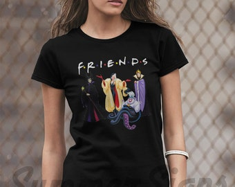 c496ae79c Parody friends tv show shirt , inspired by disney villains shirt , disney  bad girls shirt , evil queen shirt womens shirts 12