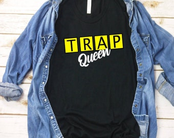 3e97827a Trap house t-shirt, queen, trap queen, shirts for woman to wear, trap house,  humor shirt, T-shirts for woman