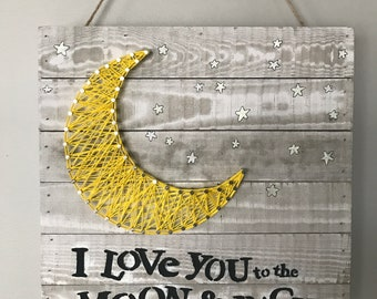 I Love You to the Moon and Back String Art Wall Hanging