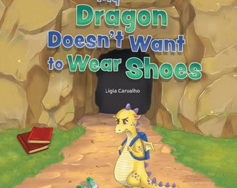 My dragon doesn't want to wear shoes