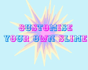 Customise your slime