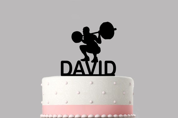 Birthday Cake Topper Custom Cake Topper Happy Birthday Personalised with your Name.267 Weightlifter Weightlifting YOUR NAME Cake Topper