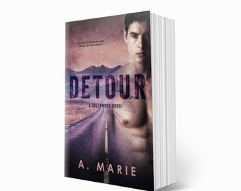DETOUR By A. Marie Signed Paperback / New Adult Romance / Small Town Romance / Slow Burn / Neighbors to Lovers / Creekwood Series / Romcom