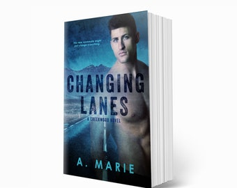 CHANGING LANES by A. Marie Signed Paperback / Mature New Adult Romance Novel / Enemies to Lovers / Autographed Copy / Motorcycle Romance
