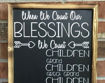 Count our Blessings with Children, Grand and Great Grand