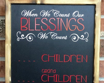Count our Blessings Children and Grand Children