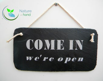 hanging sign open/closed , come in we are open, sorry we are closed, natural slate hanging sign
