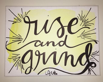 Rise and Grind Painting