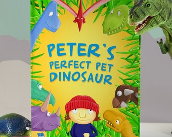 Personalized Perfect Pet Dinosaur Children's Story Book | Unique Gift | Kids Birthday | Fun Learn to Read