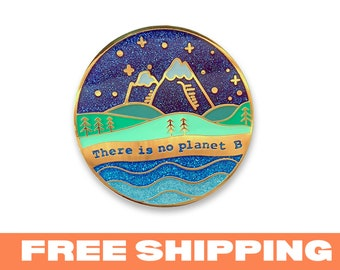 There is no planet B PIn - Gold plated enamel pin with glitter save the earth environmental climate change green eco sustainable team trees