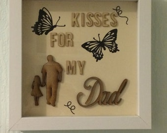 """Deep box frame """"Butterfly Kisses"""" Dad"""